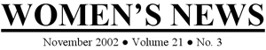 Woman's News November 2002 Volume 21 No. 3